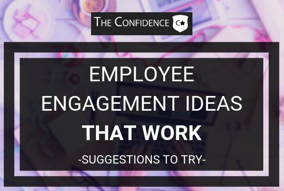 employee engagement ideas that work